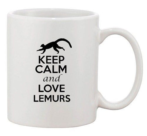 Keep Calm And Love Lemurs Animal Lover Madagascar Funny Ceramic White Coffee Mug