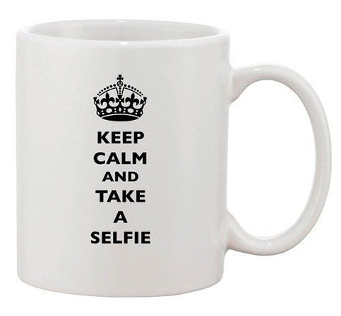 Keep Calm And Take A Selfie King Queen Camera Funny Ceramic White Coffee Mug