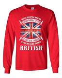 Long Sleeve Adult T-Shirt Some People Spend Their Whole Lives Awesome British DT