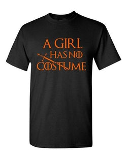 A Girl Has No Costume TV Funny Halloween Parody Adult DT T-Shirts