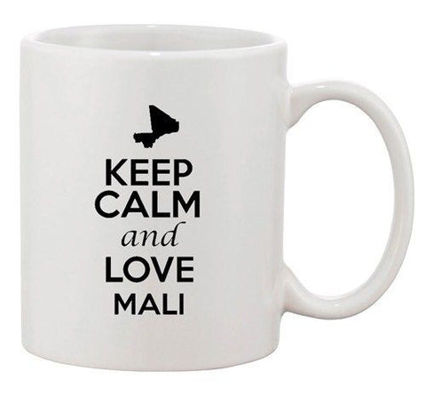 Keep Calm And Love Mali Africa Country Map Patriotic Ceramic White Coffee Mug