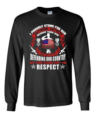 Long Sleeve Adult T-Shirt I Proudly Stand For Our National Anthem Patriotic DT