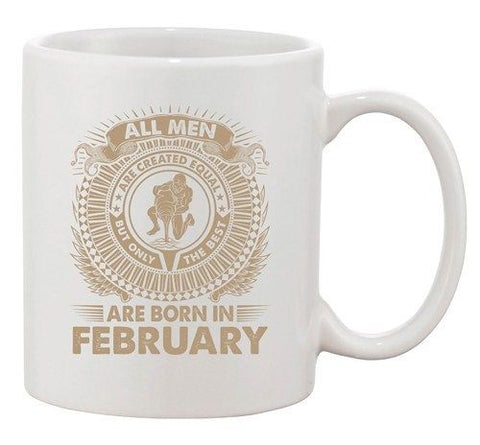 Aquarius All Men Are Created Equal Best Born In February DT Coffee 11 Oz Mug