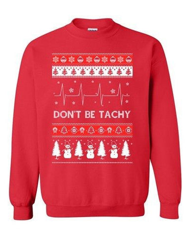 Don't Be Tachy Snowman Red Ugly Christmas Holiday Funny DT Crewneck Sweatshirt