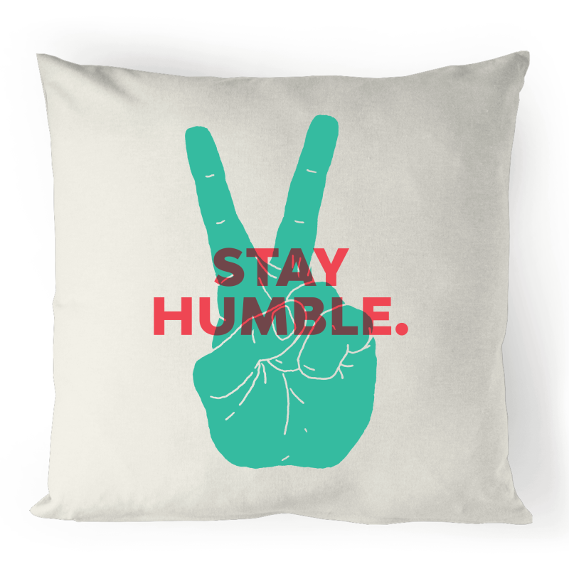 Stay Humble 100% Linen Cushion Cover