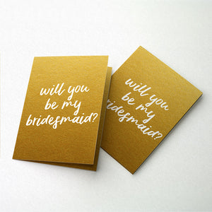 Will You Be My Bridesmaid Foil Card