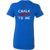 CrossFit North Phoenix - 200 - Chalk Dirty To Me - Bella + Canvas - Women's The Favorite Tee