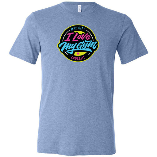 Mad City CrossFit - 100 - I Love My Gym - Bella + Canvas - Men's Triblend Short Sleeve Tee