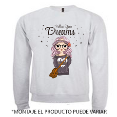 SUDADERA FALLOW YOUR DREAMS