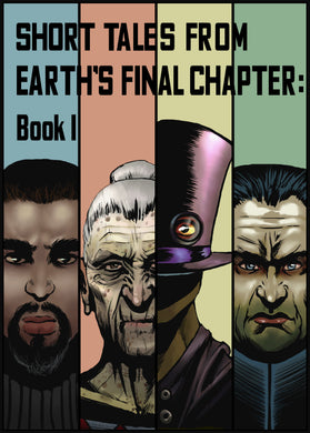 Short Tales From Earth's Final Chapter: Book 1: Volume 1 Digital Download (English)