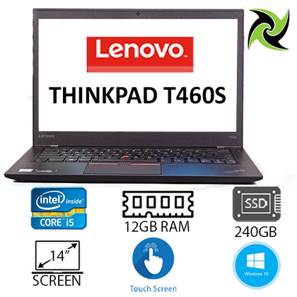 LENOVO THINKPAD T460S EX-LEASE I5-6200U 12GB 240GB SSD HD GRAPHICS 520 14