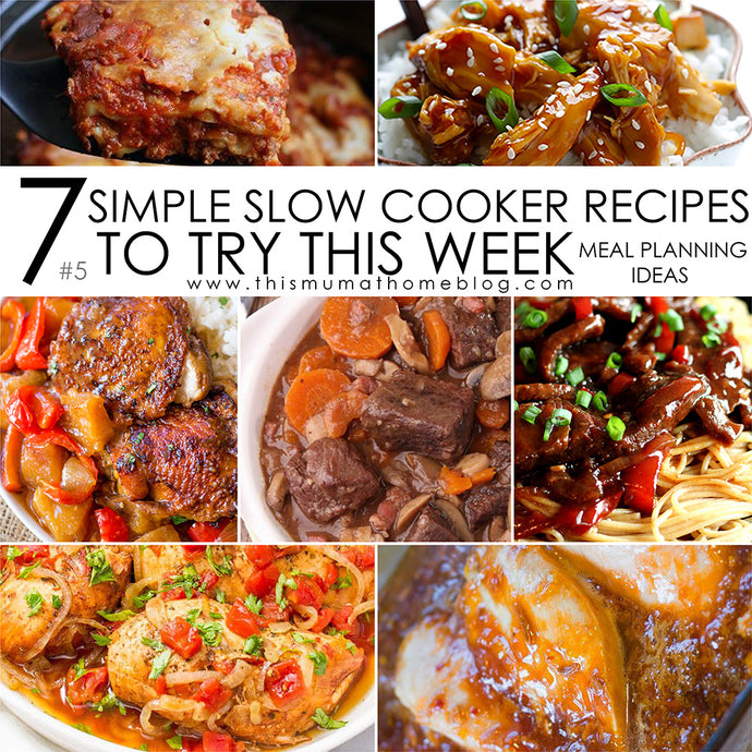 7 SIMPLE SLOW COOKER RECIPES TO TRY THIS WEEK #5