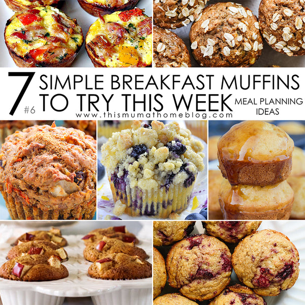 7 SIMPLE BREAKFAST MUFFIN RECIPES TO TRY THIS WEEK #6