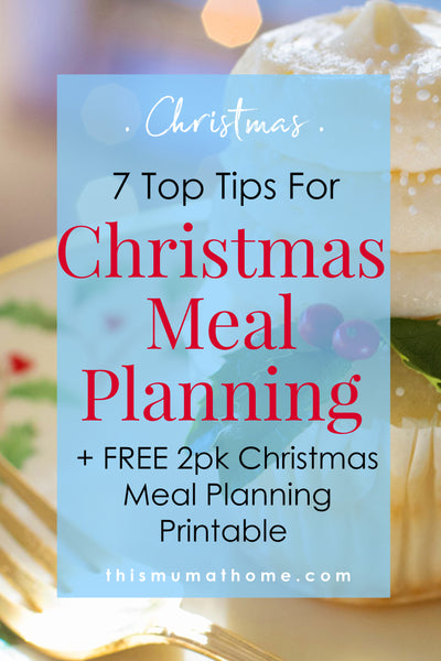 Christmas Meal Planning Tips + FREE Christmas 2pk Meal Planning Printable