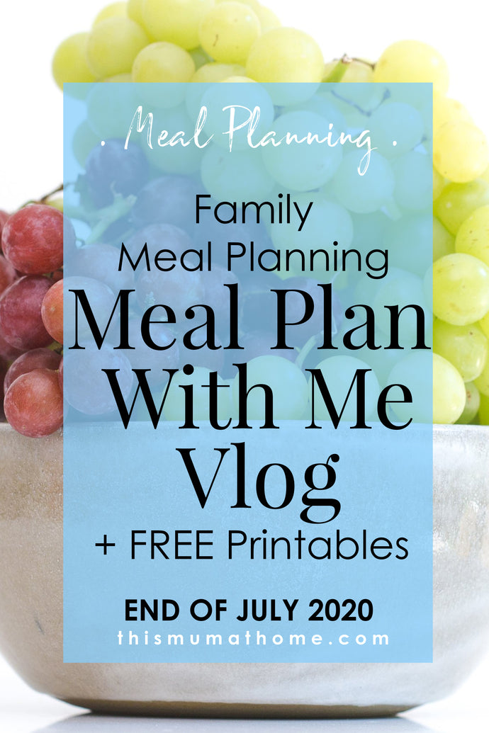 Meal Plan With Me | End Of July 2020 - VIP ONLY VLOG