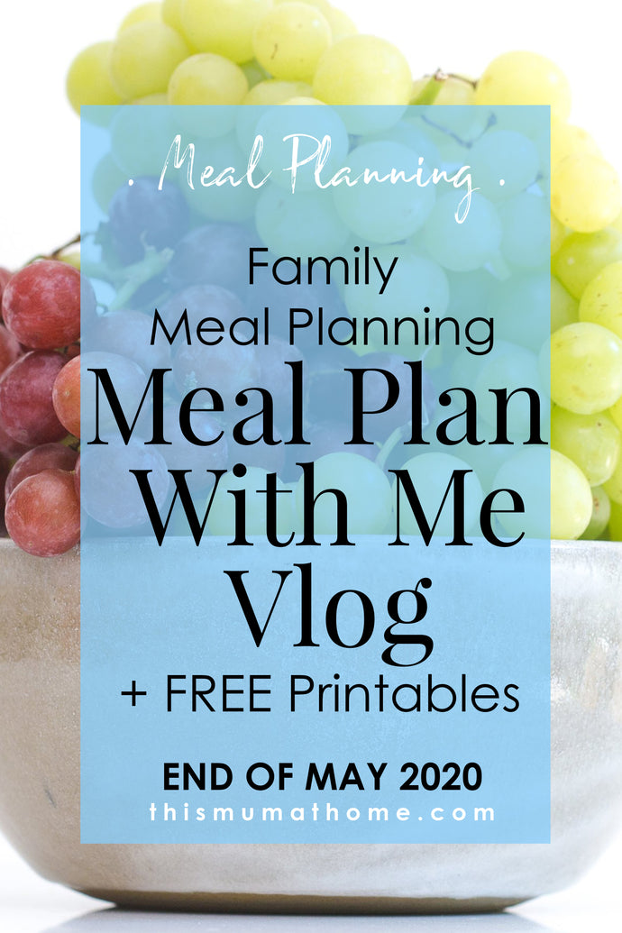 Meal Plan With Me | End Of May 2020 - VIP ONLY VLOG
