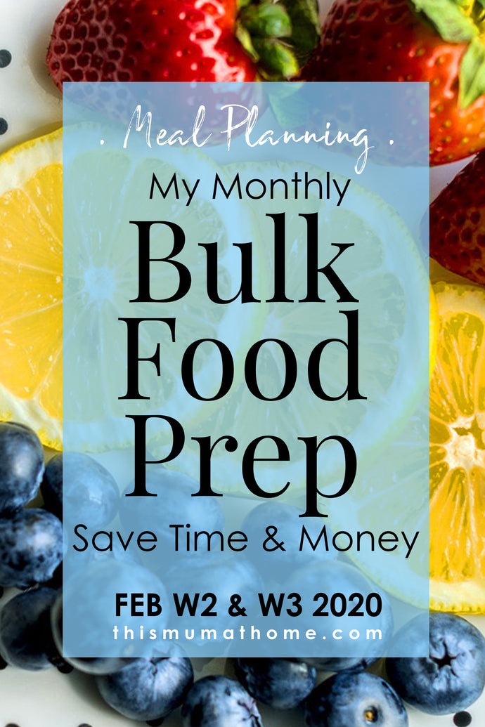 Monthly Bulk Food Prep With Me - February W2 & W3 2020