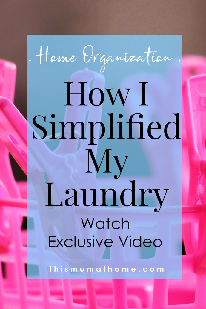 How I Simplified My Laundry - Personal Video Of How I Do Things