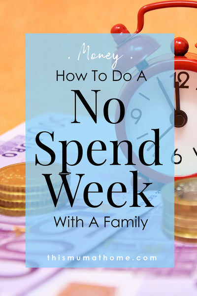 How To Do A No Spend Week With A Family