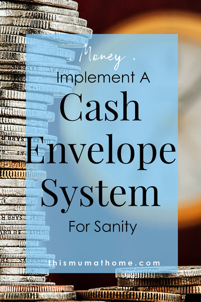 Implement A Cash Envelope System For Sanity
