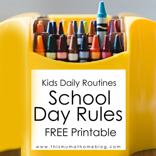 DAILY ROUTINES FOR KIDS AT SCHOOL - with FREE printable