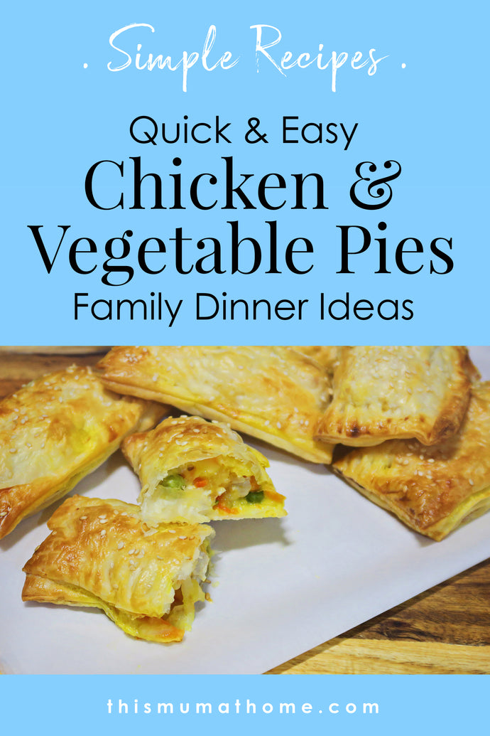 Chicken & Vegetable Pies - Simple Dinner Ideas