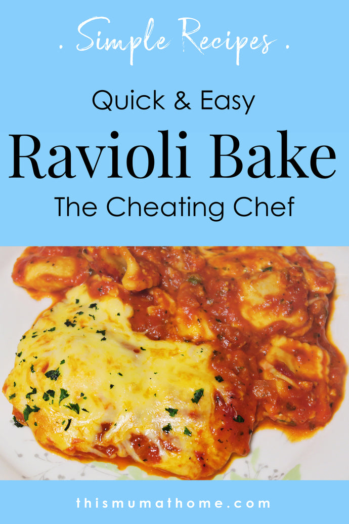 Ravioli Bake - For The Cheating Chef
