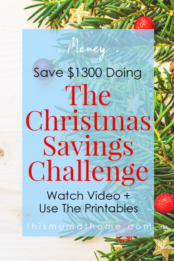 Save $1300 Doing The Christmas Savings Challenge - Watch Video & Use The Printables