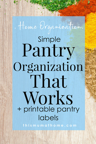 Simple Pantry Organization That Works – with pantry label printables