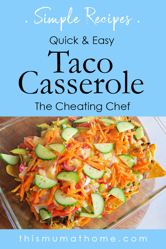 Taco Casserole - For The Cheating Chef