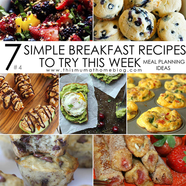 7 SIMPLE BREAKFAST RECIPES TO TRY THIS WEEK #4
