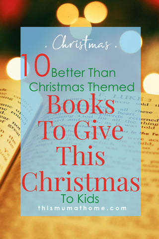 10 Better Than Christmas Themed Books To GIve This Christmas To Kids - better ways to do christmas this year