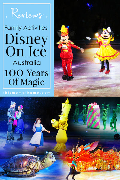 Disney On ICe Australia 100 years of magic - family activities product review This Mum At Home #travel #vacation #holiday #disney #disneyland #family #kidsactivities