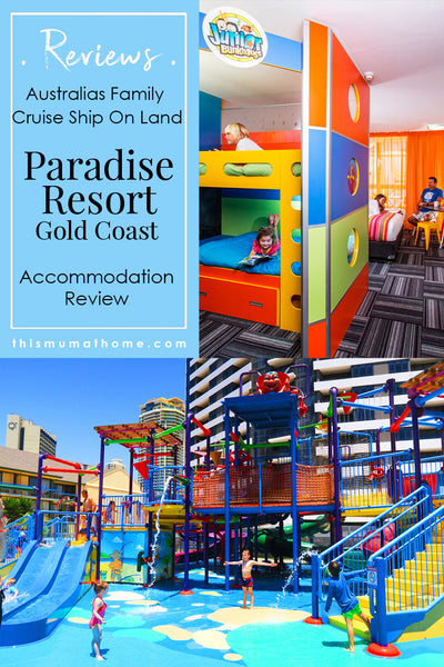 Paradise Resort Gold Coast Family Accommodation Review - with This Mum At Home travel and product reviews
