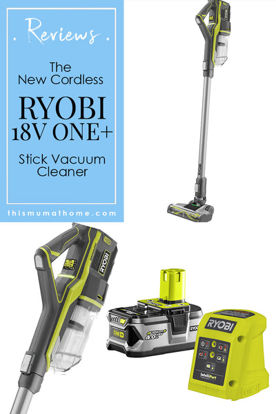 Ryobi 18V ONE+ Stick Vacuum kit product review This Mum At Home Bunnings Australia 0