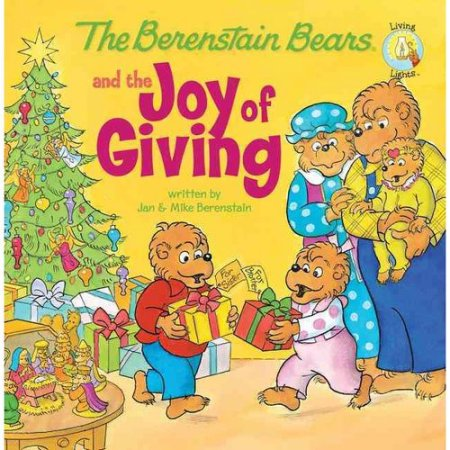 The Berenstain Bears & The Joy Of Giving - christmas gift ideas for kids