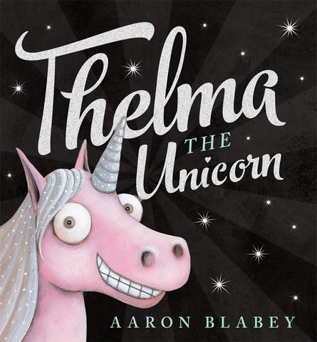Thelma The Unicorn - Christmas Gift ideas for kids
