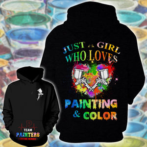 Just A Girl Who Loves Painting & Color 3D Hoodie