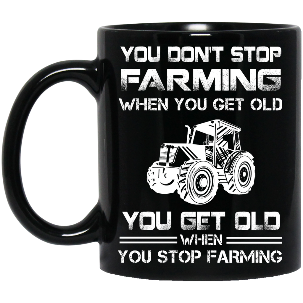 You don't stop Farming mug