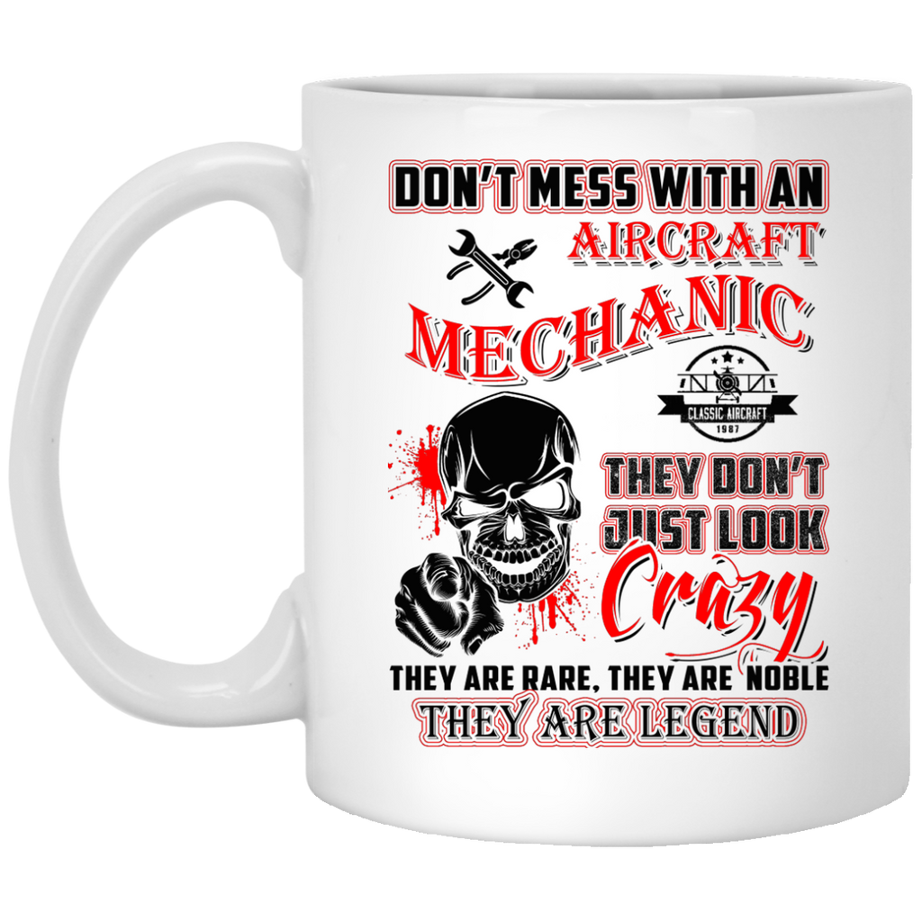 Don't mess with an Aircraft Mechanic mug