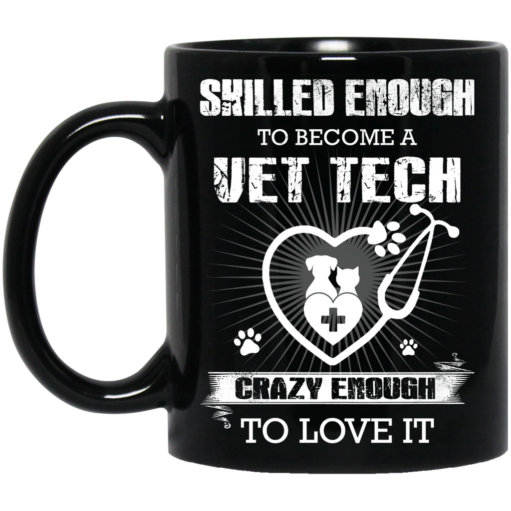 Skilled enough Vet Tech mug