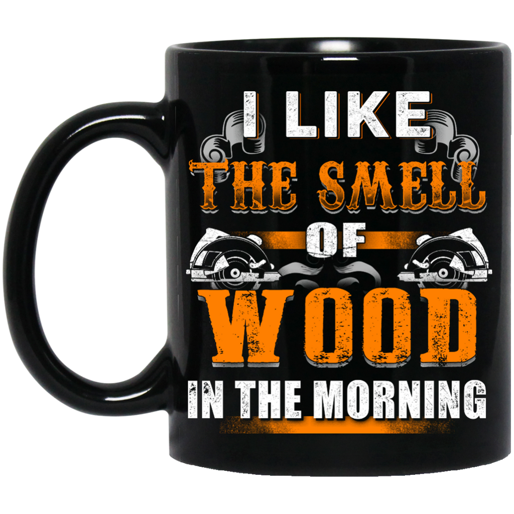 I like the smell of wood Logger mug