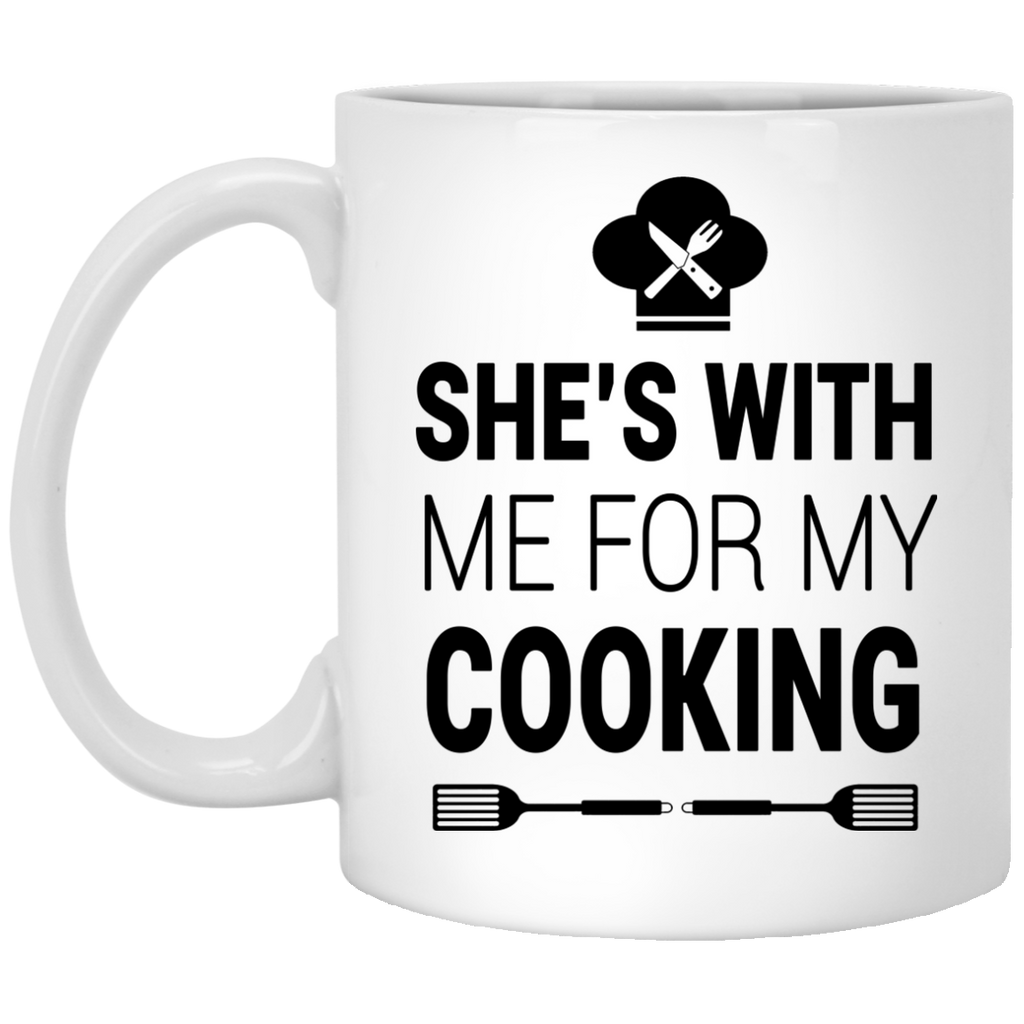 She's with me for my cooking mug