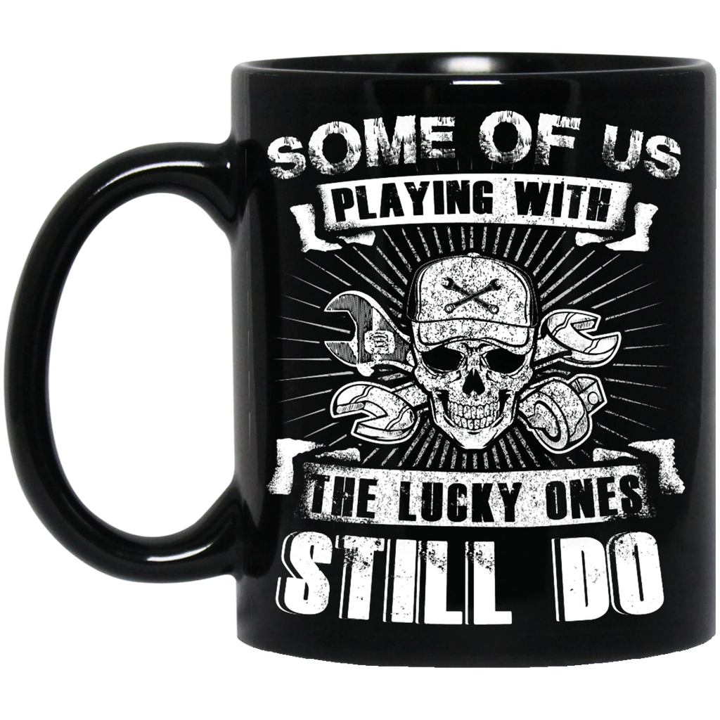 Some of us playing with the lucky ones still do Aircraft Mechanic mug