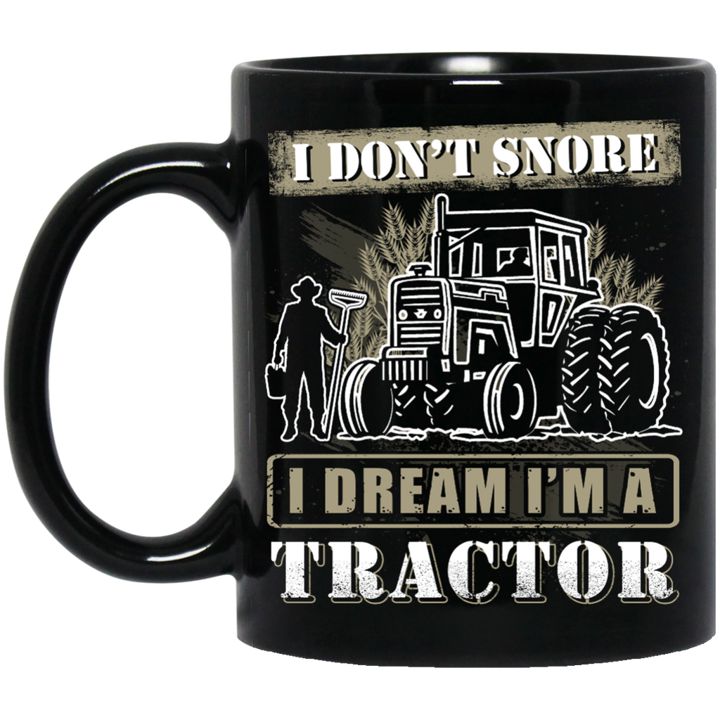 I don't snore Tractor mug