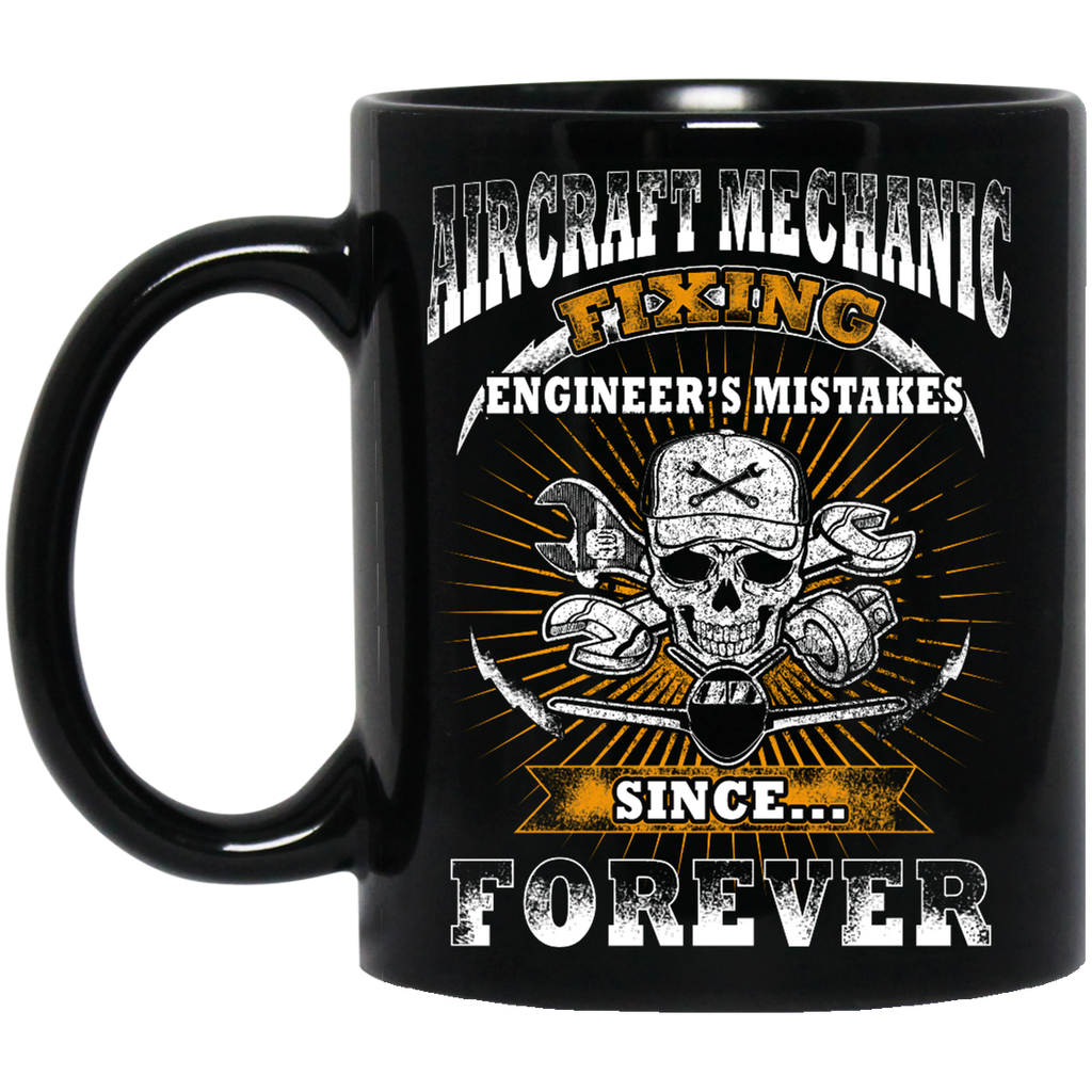 Aircraft Mechanic fixing engineer's mistakes mug