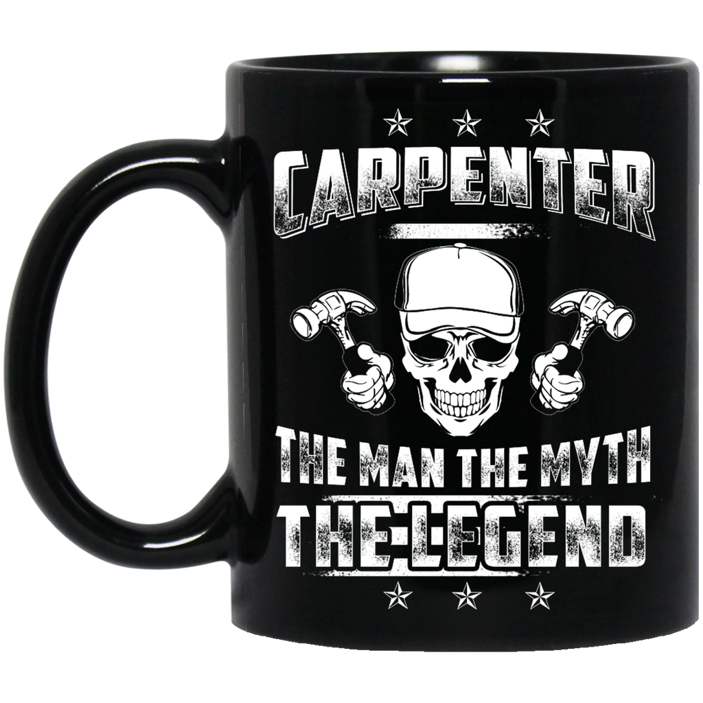 Carpenter the man the myth the legend mug
