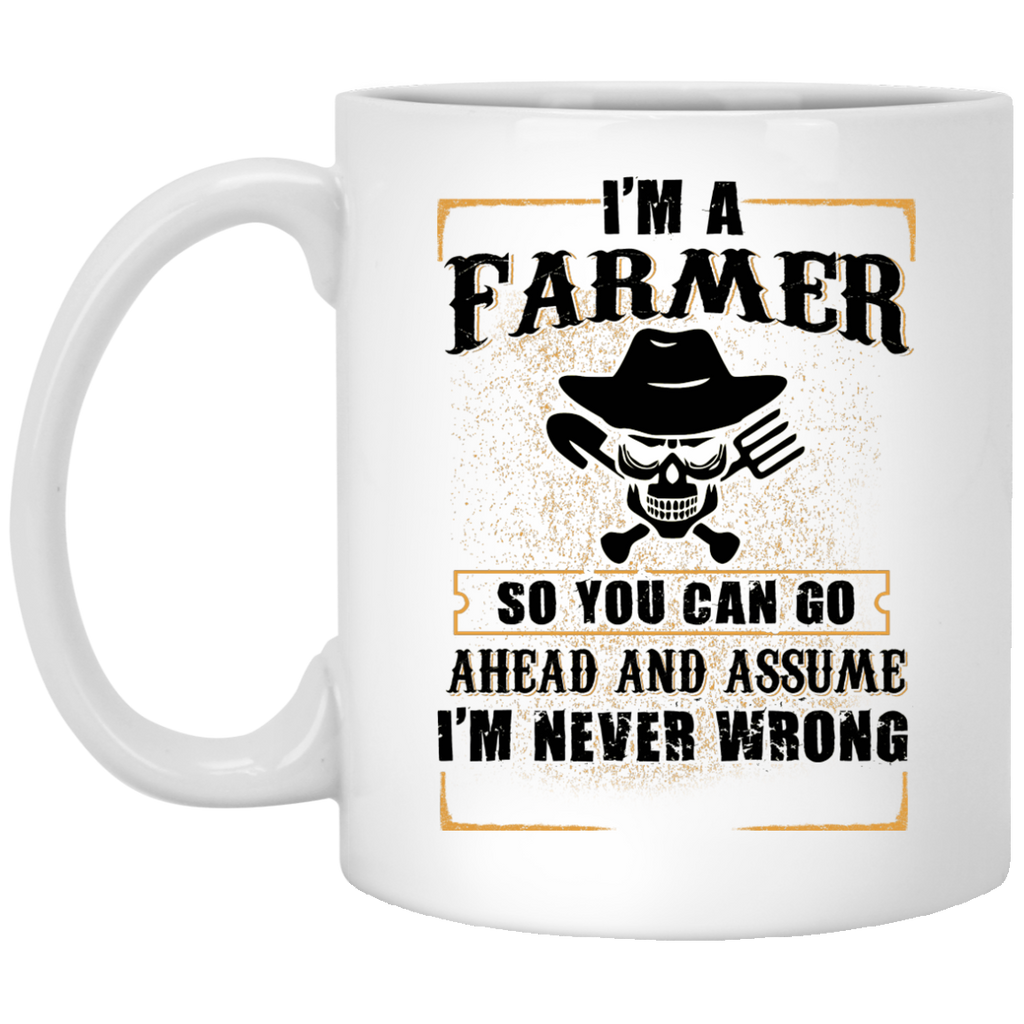 I'm a farmer so you can go mug
