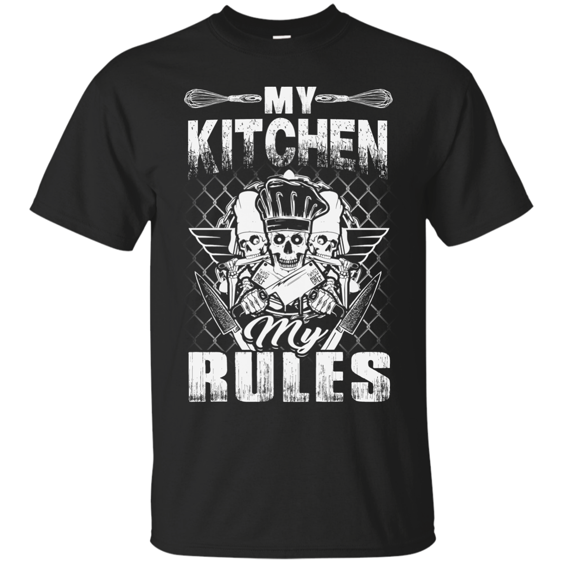 Chef My Kitchen My Rules T Shirts
