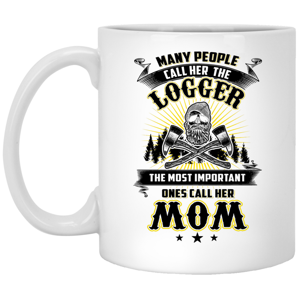 Many people call her the Logger mug